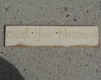 """FREE SHIPPING Primitive/Country/Rustic/Shabby Chic 5 1/2"""" x 24"""" - """" Count Your Blessings"""" sign"""