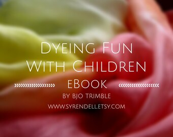 Dyeing Fun with Children eBook