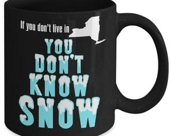 New York Coffee Mug You Don't Know Snow Funny Coffee Cup