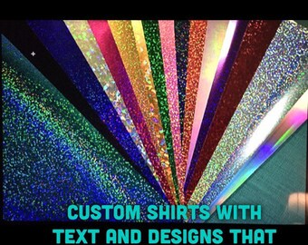 Custom Shirt for Adults, Children, Toddlers that Shimmers and Sparkles