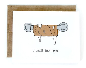 Valentine's Day Card - Valentine Card - I Still Love You