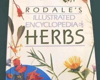 1987 Rodale's Illustrated Encyclopedia of Herbs Hardbound