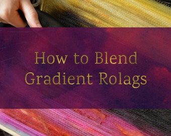 How To Blend Gradient Rolags - Blending Board Tutorial - Textured Art Rolag or Smooth Traditional Rolags Spinning Fiber Tutorial