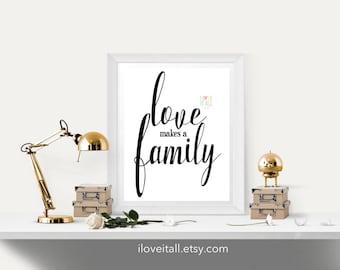 Love Makes A Family Art Print . Housewarming Gift . Nursery Baby Adoption Children Child Teen  Office Home Decor . Housewarming Wedding Gift