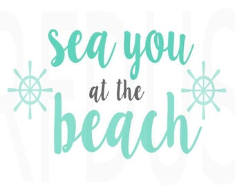sea you at the beach SVG File For Cricut explorer cutting file, Beach svg, Sun svg, Summer svg, tan lines, beach cutting file, ocean svg