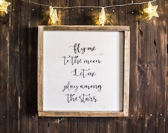Rustic Sign: Fly Me to The Moon