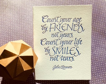 Count Your Age Quote by John Lennon in Letterpressed Calligraphy