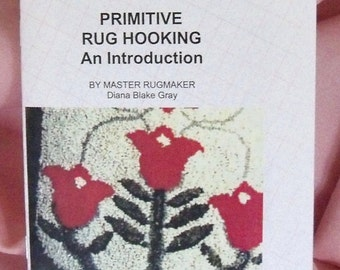 PDF File: Primitive Rug Hooking, An Introduction, Directions for Beginning Rug Hookers, Rugmakers Bulletin No. 15