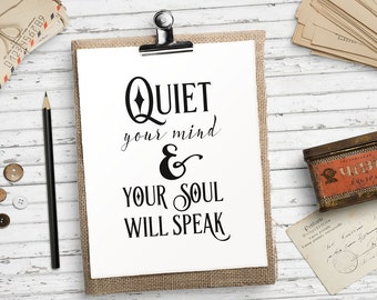 Printable art Inspirational quote print Black and white wall art Motivational quote print Quiet your mind Your soul will speak Yoga wall art