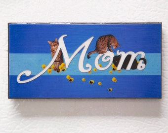 Gifts for Mom, Mother's Day,  Refrigerator Magnet, Cat Mom, Fridge Magnets, Cat Art, Cat Lady, Cat Lover Gift, Deborah Julian