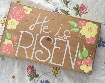 He Is Risen Easter Sign, Spring Sign, Rustic Wood Art, Easter Decor, Hand Painted