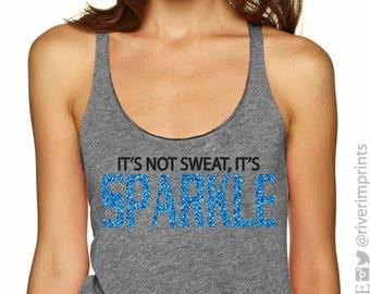 It's Not Sweat, It's SPARKLE  Ladies' Triblend Racerback Tank