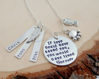 Pet Memorial Necklace - Remembrance - Loss of a Dog - Jewelry - Personalized - If Love Could Have Saved You - Hand Stamped - Family Member