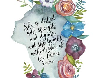 She is clothed with Strength, Floral Print, Flower Print, Wall Art , Wall Print, Mothers Day Gift, Watercolor Print