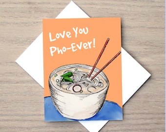 Pho Card, Love Card, Relationship Card, Food Card, Pun Card, Anniversary Card, Funny Card