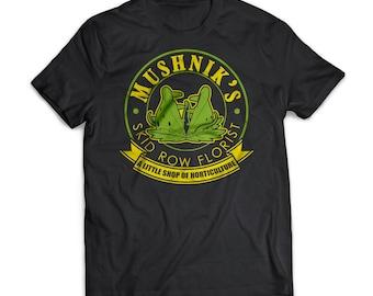Mushniks | Little Shop Of Horrors |  Gift | Shirt | T-Shirt | Little Shop Of Horrors |