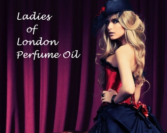 Ladies of London Perfume Oil -  White Flowers, Opium Accord, Red Berries, Sweet Frankincense, Patchouli