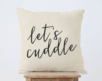 Let's Cuddle Throw Pillow, Wedding Gift, Housewarming Gift, Engagement gift, Newlywed gift, Cushion cover, Valentine