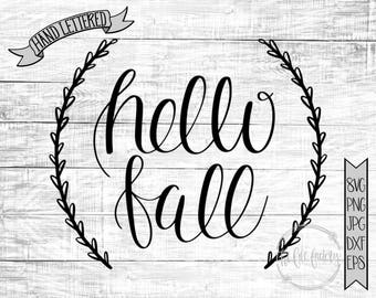 Hello Fall SVG / Hello Fall Printable / Hand Lettered / Hand Drawn