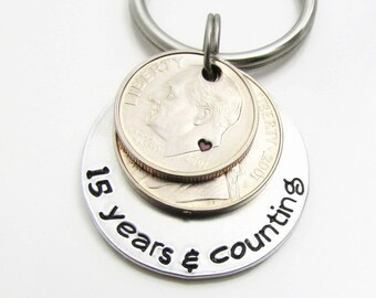 15 Years & Counting - 15 Year Anniversary Gift for Men - Personalized KeyChain - Hand Stamped KeyChain - Personalized Anniversary Gift