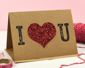 I Heart You Card - Valentine's Day Card - Anniversary Card - Love Card - Romantic Card - Glitter Card - Love token - Card for glitter lovers