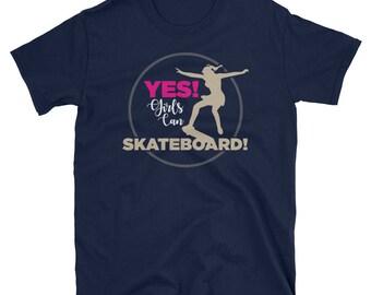 Yes Girls Can Skateboard Funny Skateboarding Skater Shirt