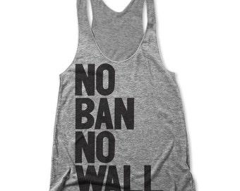 No Ban No Wall (Women's Racerback Tank)