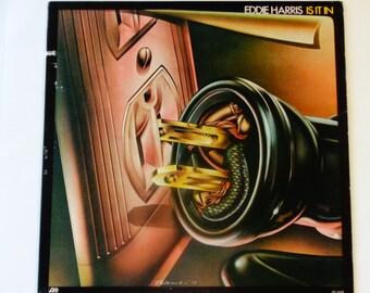 Eddie Harris - Is It In - Jazz Funk - Electronic R&B - Tenor Sax - Electric Bongos - Atlantic Records 1974 - Vintage Vinyl LP Record Album