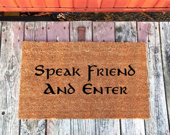 2 Sizes - Speak Friend and Enter - Coir Door Mat - Doormat - 18 x 30 & 24 x 36 - Welcome Mat - Housewarming Gift - House Warming