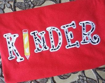 Kindergarten School Shirt  Kinder Grade Teacher Shirt Student Shirt