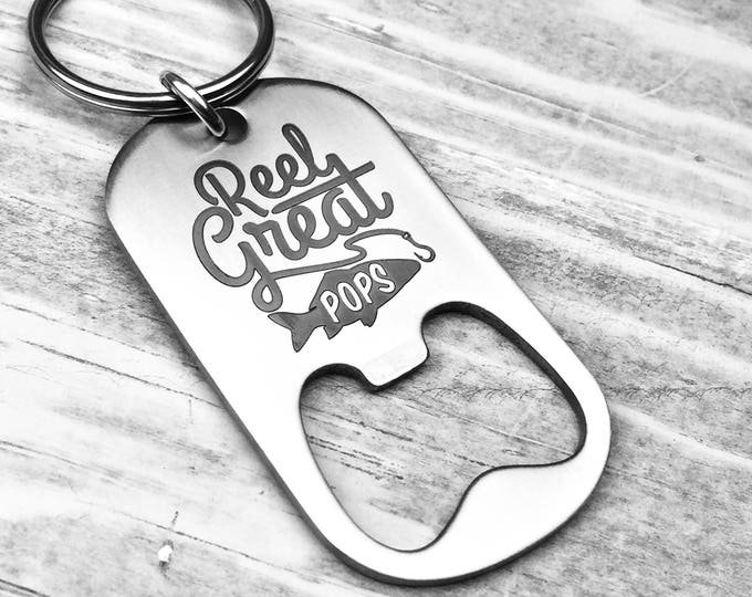 Reel Great Pops Bottle Opener Key Chain , Gift for grandpa, fisherman grandpa, fishing buddy gift, reel great, grandfather gift
