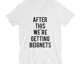 """RESERVED: 6 V-neck T-shirts """"After This We're Getting Beignets"""" - Bridal Party Getting Ready Outfit Bride shirt"""