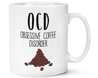 Coffee OCD 10oz Mug Cup