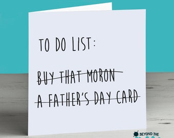 Funny Father's Day Card - Buy That Moron- Humour Card for Dad