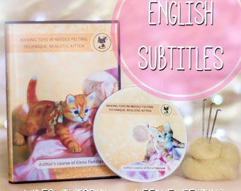 Video tutorial: Needle Felted Realistic Kitten - with English subtitles!