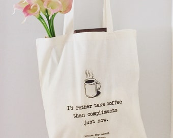 Little Women Coffee Quote Tote Bag/ Louisa May Alcott Book bag/ Screen Printed Typewriter Text/ gift for bookworm, coffee lover