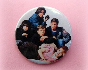 The Breakfast Club - button badge or magnet 1.5 Inch