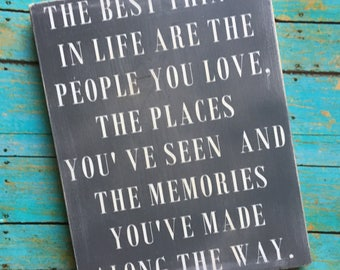 Wood Sign - the best things in life