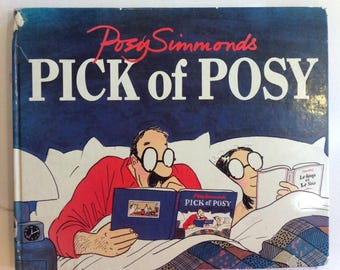 Posy Simmods Pick of Posy book drawings from weekly cartoon strip from Gardian England