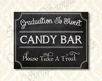 Graduation Is Sweet Candy Bar Sign, Class of 2018 Graduation Decorations, Printable Chalkboard Candy Bar Sign, 91