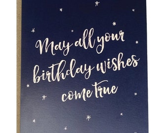 May All Your Birthday Wishes Come True Birthday Card