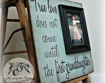 Mothers Day Gift, Personalized Picture Frame, True Love Does Not Come Until The First Granddaughter, 16x16 The Sugared Plums Frames