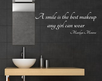 A smile is the best makeup any girl can wear, Marilyn Monroe, mirror quote, beauty quote, wall art, inspirational quote, wall decal