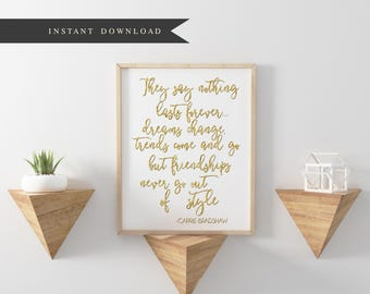 """Friendship never goes out of style   carrie bradshaw   Quote   Gold   SATC   Feminine   8""""x10"""" Digital Download WITH B/W VERSION"""