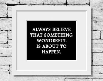 Something Wonderful is About to Happen, Life Quote, Motivational Print, Classroom Quote Print, Success Quote Print, Life Motto Print