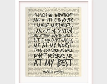 Marylin Monroe Quote Print, Love Quote Printable, I'm selfish, impatient, If you can't handle me at my worst, Printable Quote, Dictionary