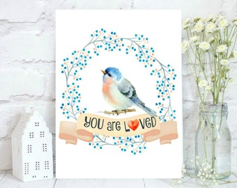 Watercolor bird or puppy with You are loved.