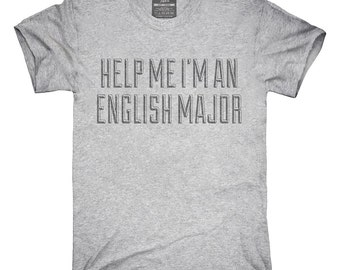 Help Me I'm An English Major T-Shirt, Hoodie, Tank Top, Gifts
