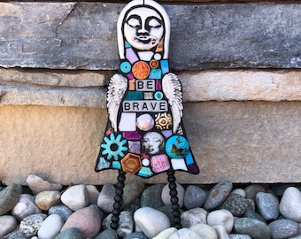 Be Brave. (A Handmade Original One-Of-A-Kind Mixed Media Mosaic Assemblage Art Doll by Shawn DuBois)