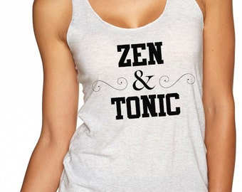 Yoga Shirt. Yoga Tank Top. Yoga Tank Top. Yoga Racerback Tank Top. Zen & Tonic.